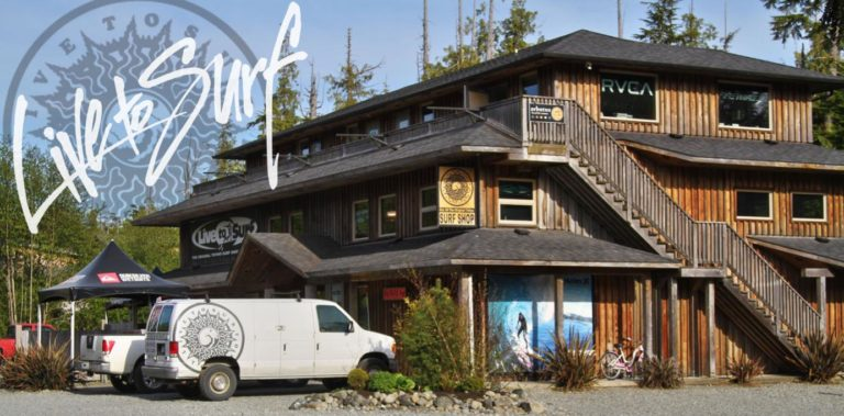 Live To Surf – The Original Tofino Surf Shop