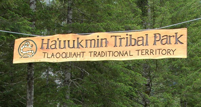 Ha'uukmin Tribal Park Sign West Coast Wild Adventre